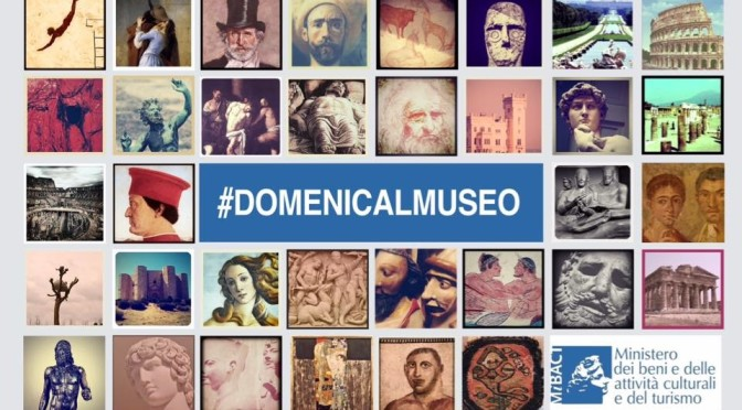 #domenicalmuseo: Museums for free every first Sunday of the month